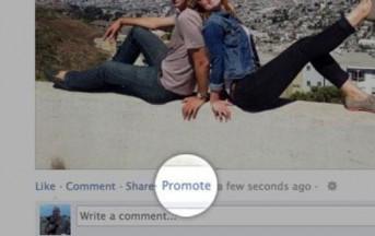"""Facebook, Arriva il Tasto """"Promuovi"""". Sponsorizzare i Propri Contenuti, Pagando"""