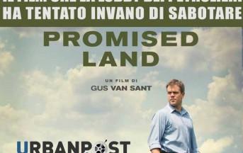 Promised Land il Film di Denuncia Sociale contro il Fracking con Matt Damon