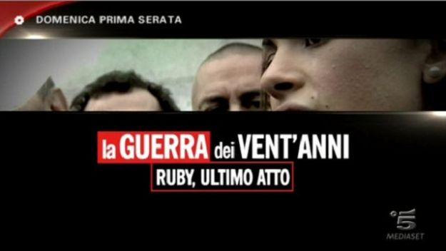 La guerra dei ventanni-Ruby ultimo atto