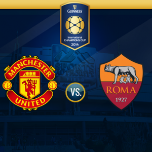 Guinness Cup Manchester United vs Roma