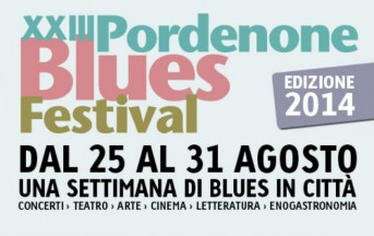 Pordenone Blues Festival 2014: date, ospiti ed eventi