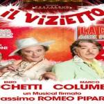 Il Vizietto musical con Columbro e Iacchetti Teatro Sistina di Roma