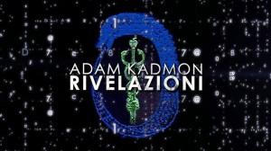 Adam Kadmon rivelazioni su Italia1