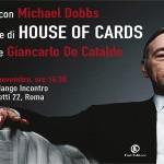 roma house of cards michael dobbs giancarlo de cataldo