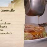 ricette dolci torta al caramello
