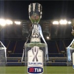 Supercoppa Italiana dove quando