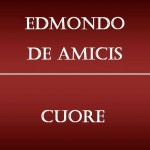 Cuore Edmondo De Amicis