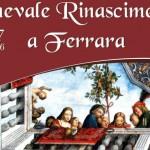 Carnevale con festa estense Ferrara