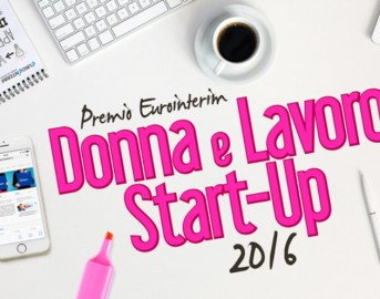 """Bando startup innovative, da Eurointerim il """"Premio nazionale Donna e Lavoro Startup"""""""