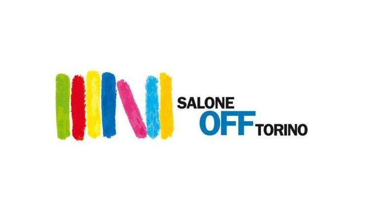 Salone Off Torino 2016 programma eventi orari date