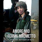 Amore mio ferma Maometto Oriana 2.0