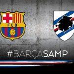 Dove vedere Barcellona Sampdoria