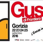 Gusti di Frontiera Gorizia 2016 programma