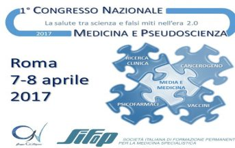 Congresso Nazionale Medicina e Pseudoscienza 2017: la salute tra scienza e falsi miti nell'era 2.0, date e programmi