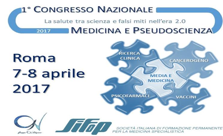 Congresso Nazionale Medicina e Pseudoscienza 2017 date programma e ospiti