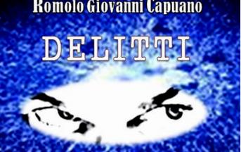 """""""Delitti. Raptus, follia e misteri. Dalla cronaca alla realtà"""", il raptus omicida non esiste: intervista a Romolo Giovanni Capuano"""