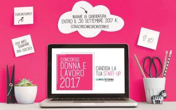 Concorso nazionale Eurointerim Donna e Lavoro Startup: al via il bando 2017