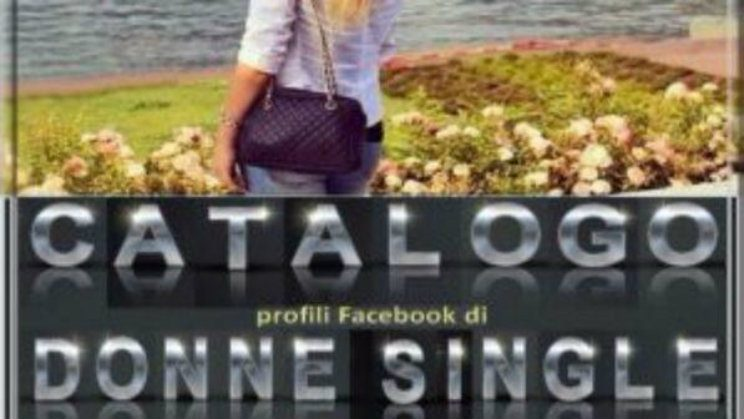 Catalogo donne single su Facebook: indagato l'autore