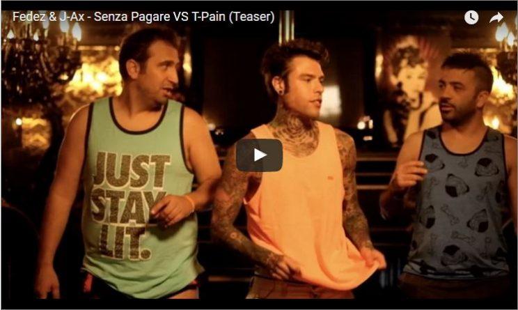 J-Ax e Fedez feat T-Pain: il video ufficiale di Senza Pagare