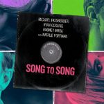 song to song, film malick