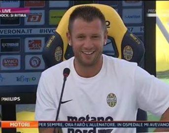 """Verona, Antonio Cassano ritiro? Incredibile dietrofront: """"Ho sbagliato"""""""