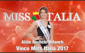 Miss Italia 2017 vince Alice Rachele Arlanch
