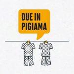 sitcom due in pigiama