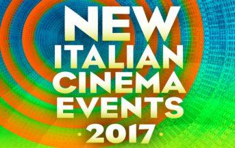 New Italian Cinema Events 2017: dal 14 al 17 novembre a New York il nuovo cinema indipendente italiano